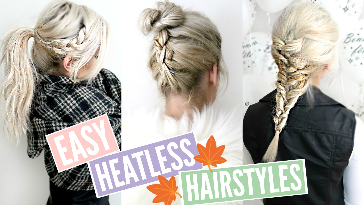3 QUICK & EASY HEATLESS Hairstyles for FALL!